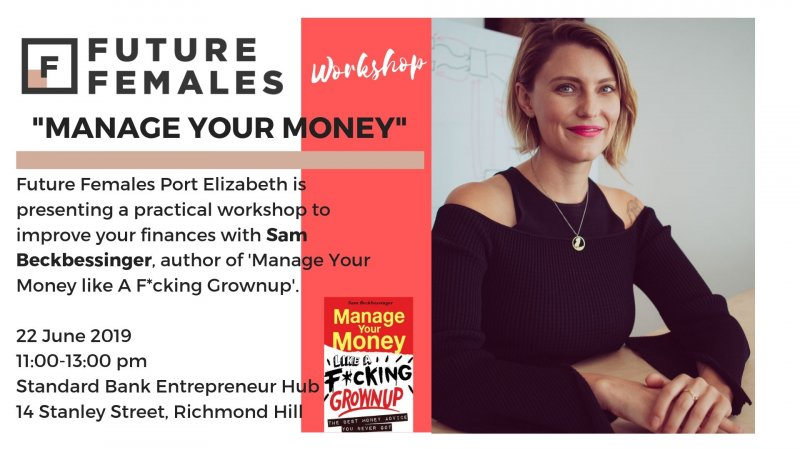 Manage Your Money - Future Females Port Elizabeth Workshop by Sam Beckbessinger