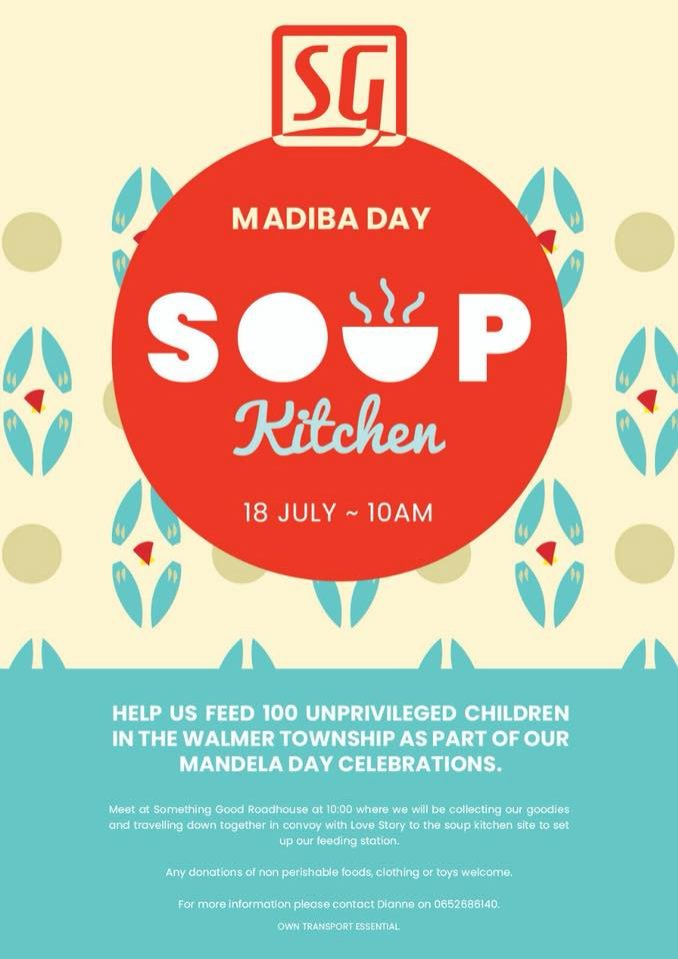 Something Good- Madiba Day Soup Kitchen